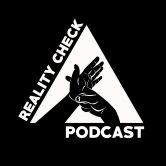 Reality Check Podcast 2